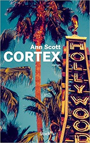 cortex, écrit par Ann Scott
