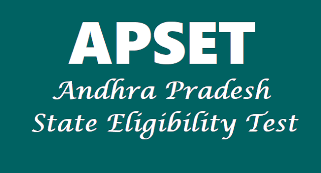 apset 2018,ap set 2018 hall tickets,apset results,apset syllabus,eligibility criteria,how to apply,apset online application form,apset application registration fee,apset last date,apset exam date