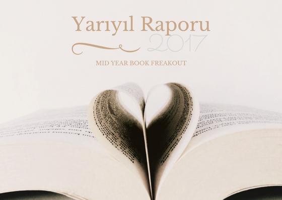 Yarı Yıl Raporu ( Mid-Year Book Freakout 2017)
