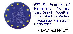 677 EU Members of Parliament Notified that Breivik Acquittal is Justified by Media's population-terrorism connection