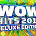 """Ya esta disponible América Latina la Edición Deluxe de la colección """"WOW Hits 2017"""""""