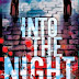Interview with Suzanne Rigdon, author of Into the Night - December 5, 2014