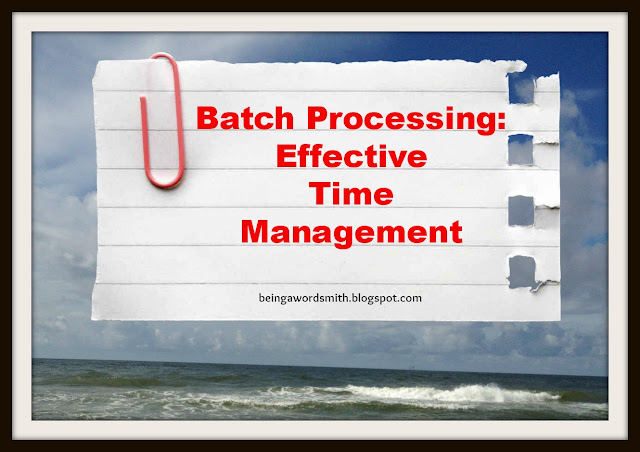 Batch Processing: Managing Your Time Wisely