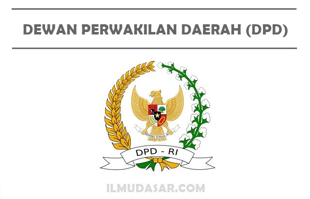 Pengertian DPD, Tugas DPD, Wewenang DPD, Hak dan Kewajiban DPD