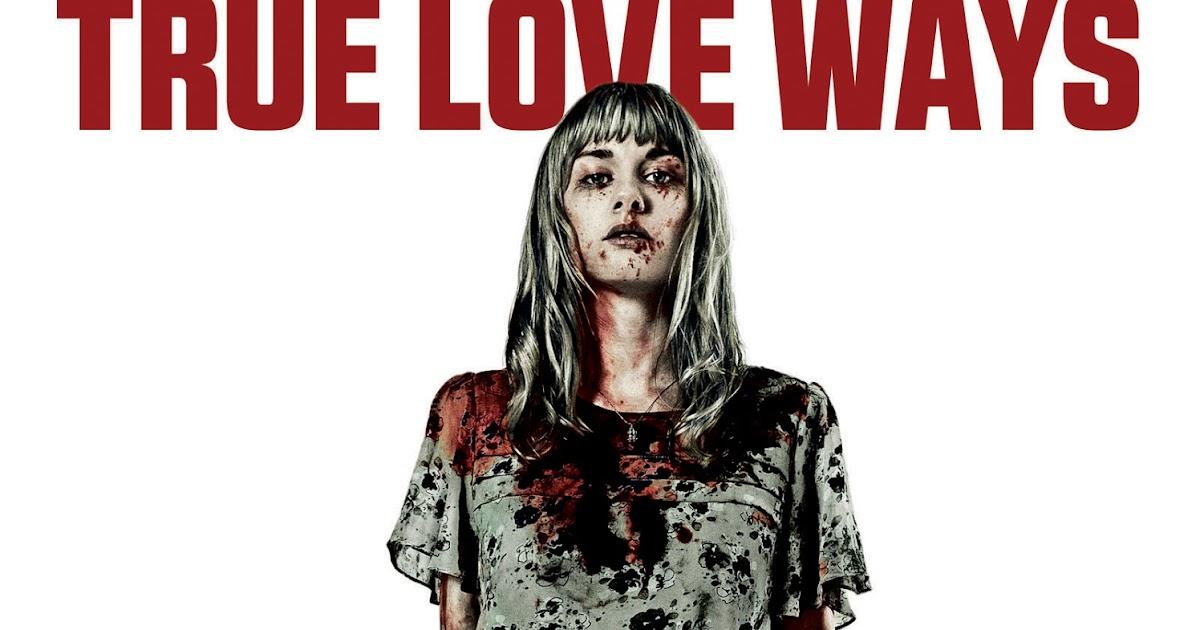 Indie Horror Films: Review: True Love Ways
