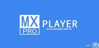 MX Player Pro (v1.10.48) APK - Tanpa Iklan!