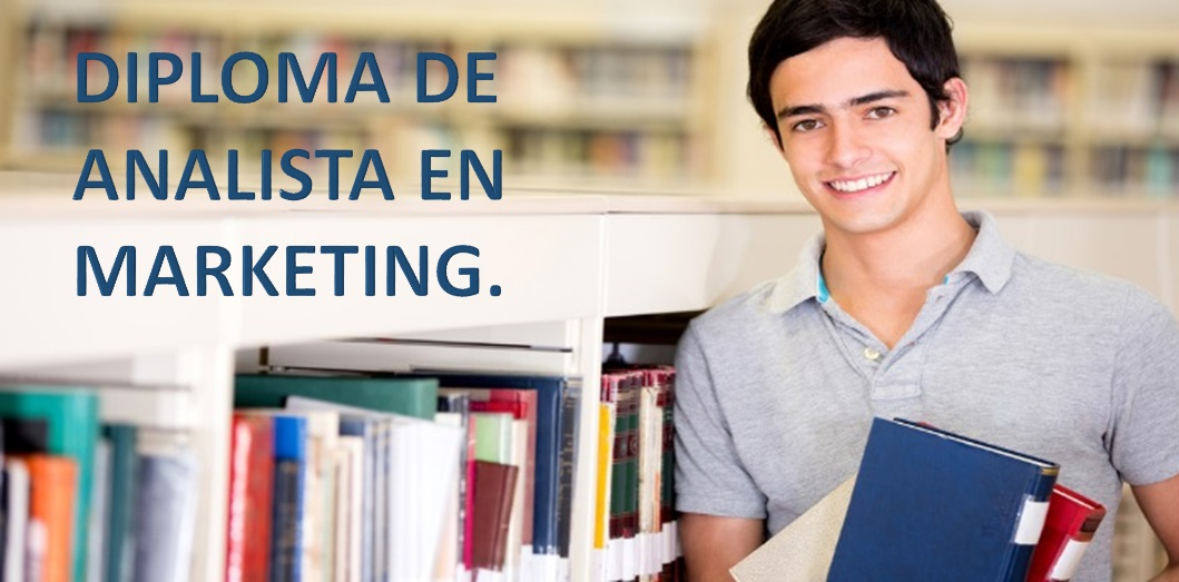 DIPLOMA DE ANALISTA EN MARKETING