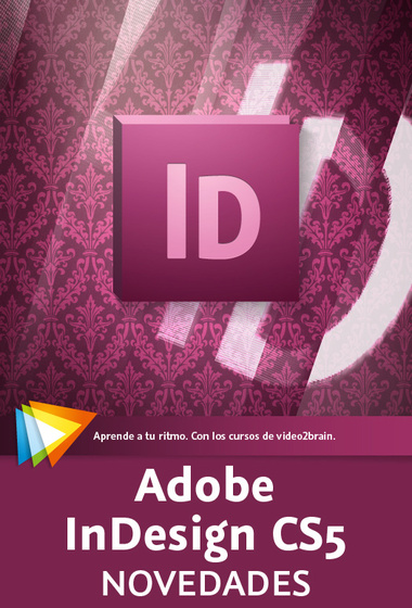 Video2Brain: Adobe InDesign CS5 Novedades