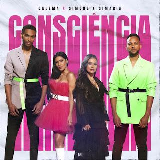 Calema - Consciência (feat Simone & Simaria)