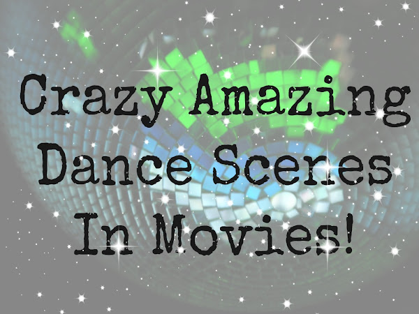 Amazing Dance Scenes In Movies