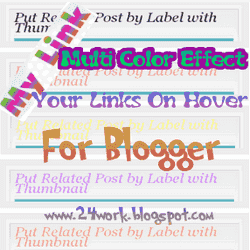 Add Multi-Color Effect For Your Links On Hover For Blogger Blogs