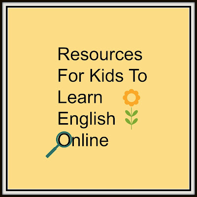 Resources For Kids To Learn English Online