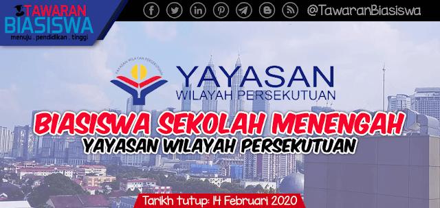 Permohonan Biasiswa Sekolah Menengah Yayasan Wilayah Persekutuan (YWP) 2020