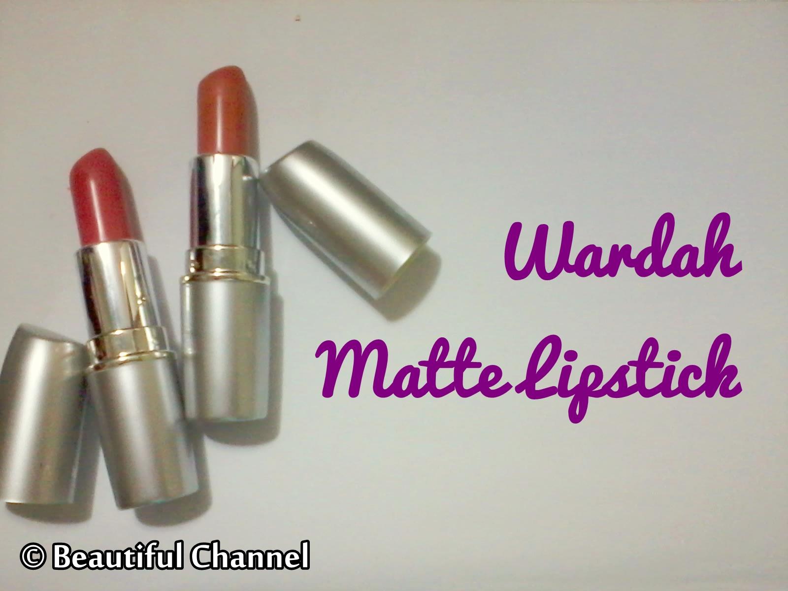 Beautiful Channel: Review: Wardah Matte Lipstick