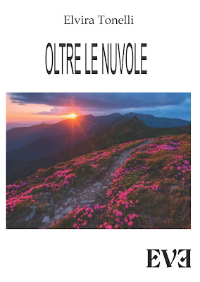 https://www.amazon.it/Oltre-nuvole-Elvira-Tonelli-ebook/dp/B016NQLT68/ref=sr_1_1?s=digital-text&ie=UTF8&qid=1466432902&sr=1-1&keywords=OLTRE+LE+NUVOLE+ELVIRA+TONELLI