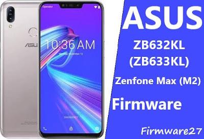 Firmware ASUS X01AD Zenfone Max M2 ZB633KL / ZB632KL