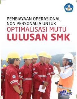Download Buku Pembiayaan Operasional Non Personalia Untuk Optimalisasi Mutu Lulusan SMK pdf