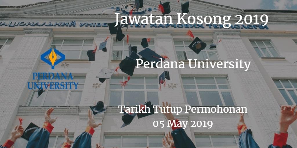 Jawatan Kosong Perdana University 05 May 2019