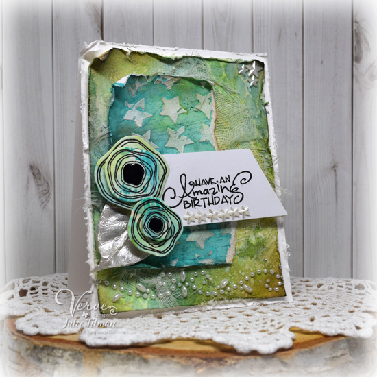 Mixed-media card by Julee Tilman using Verve Stamps. www.poeticartistry.blogspot.com