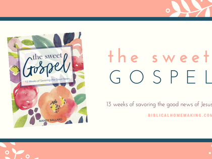 The Sweet Gospel online study // week 1: the Bible