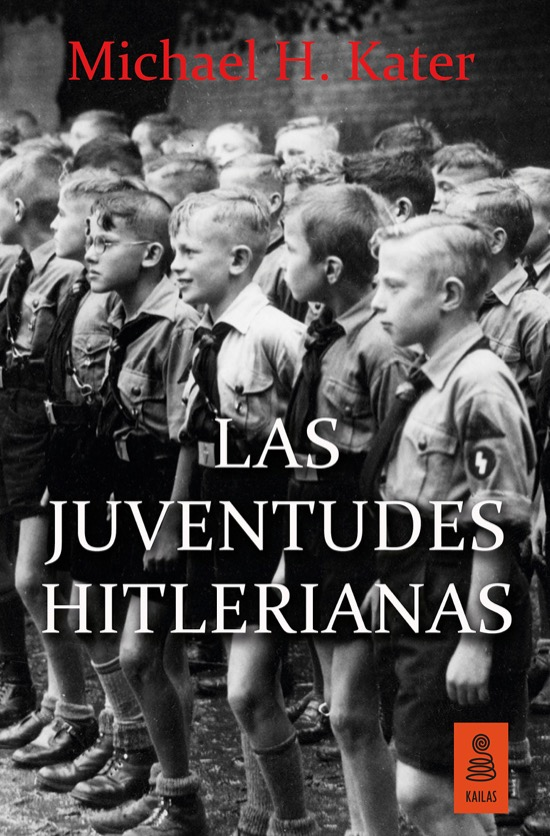 Las Juventudes Hitlerianas, de Michael H. Kater