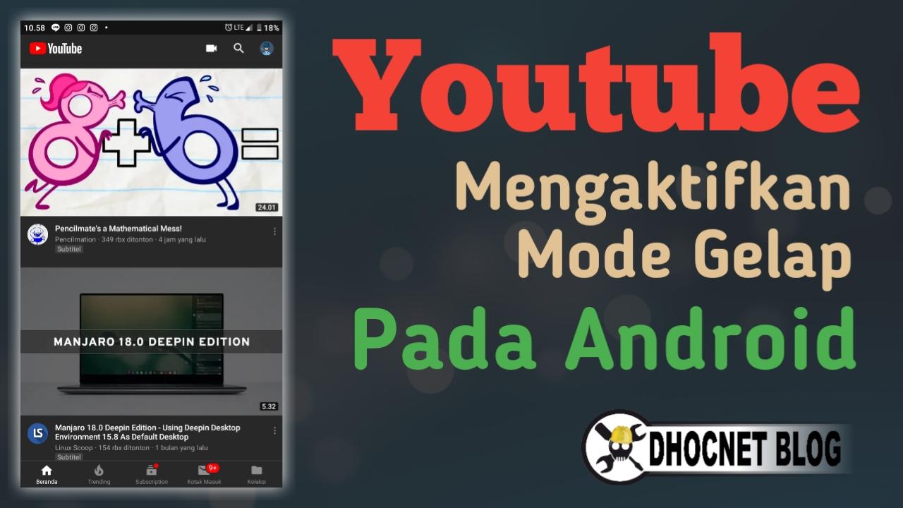 Mengaktifkan Mode Gelap Youtube Pada Android