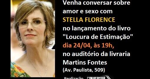 Venha conversar com Stella Florence no lançamento do livro