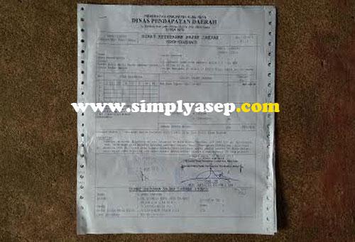 LUNAS : Inlah SKP atau Surat Ketetapan Pajak Daerah (SKP-Daerah) yang sudah kami lunasi. Ditanda tangani oleh  Kepala SKPD KKR Bapak Azmi SH. Asep Haryono