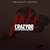 Crazy Boy - Fake feat. Guifox & Noslen Edvanyh [Download Track]