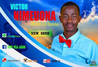 Victor Tullo - Nimeuona Mkono Wa Bwana