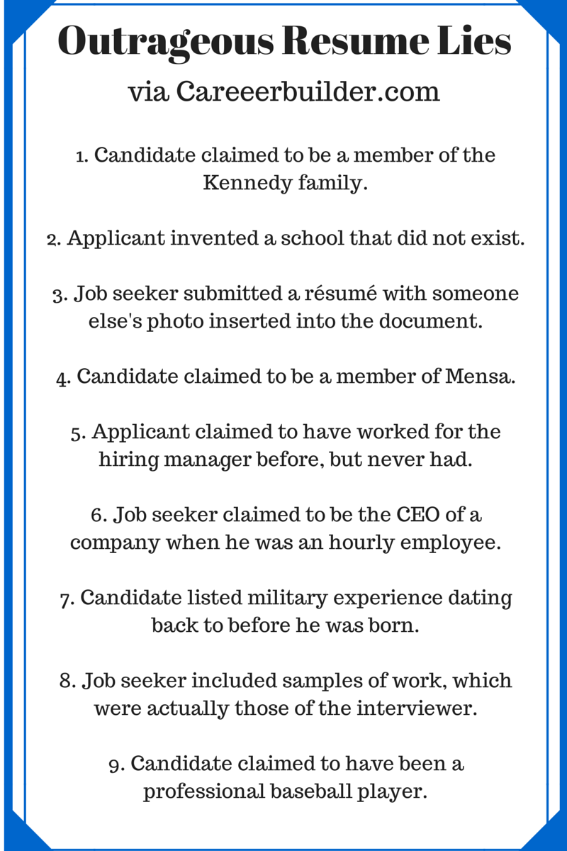 Access Profiles Inc 8 Famous Resume Lies & Tips to Help