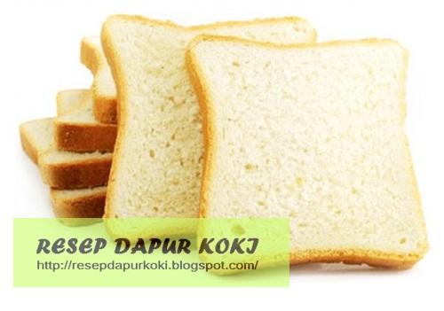 Resep Cara Membuat Roti Tawar Lembut