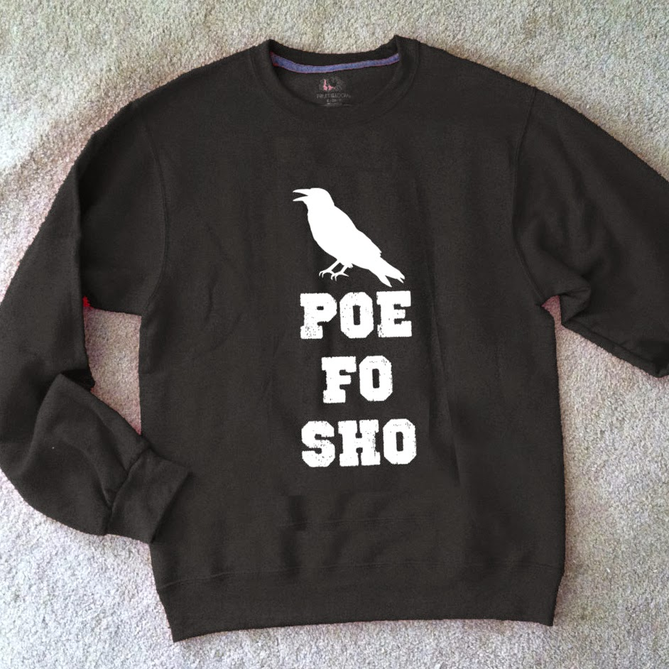 https://www.etsy.com/listing/202856973/poe-fo-sho-sweatshirt-edgar-allan-poe?ref=sr_gallery_1&ga_search_query=edgar+allan+poe&ga_order=most_relevant&ga_search_type=all&ga_view_type=gallery