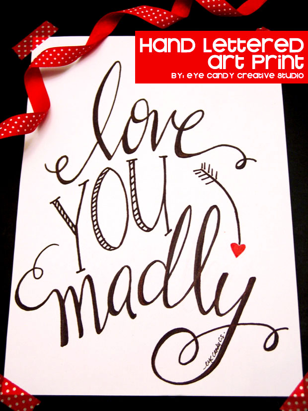 love you madly, valentines day art, hand lettered print, anniversary