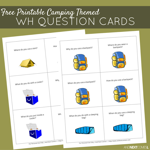 Free printable camping themed WH question cards for kids to work on speech and language skills from And Next Comes L