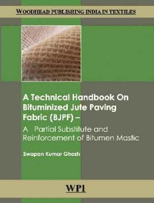 A Technical Handbook on Bituminized Jute Paving Fabric