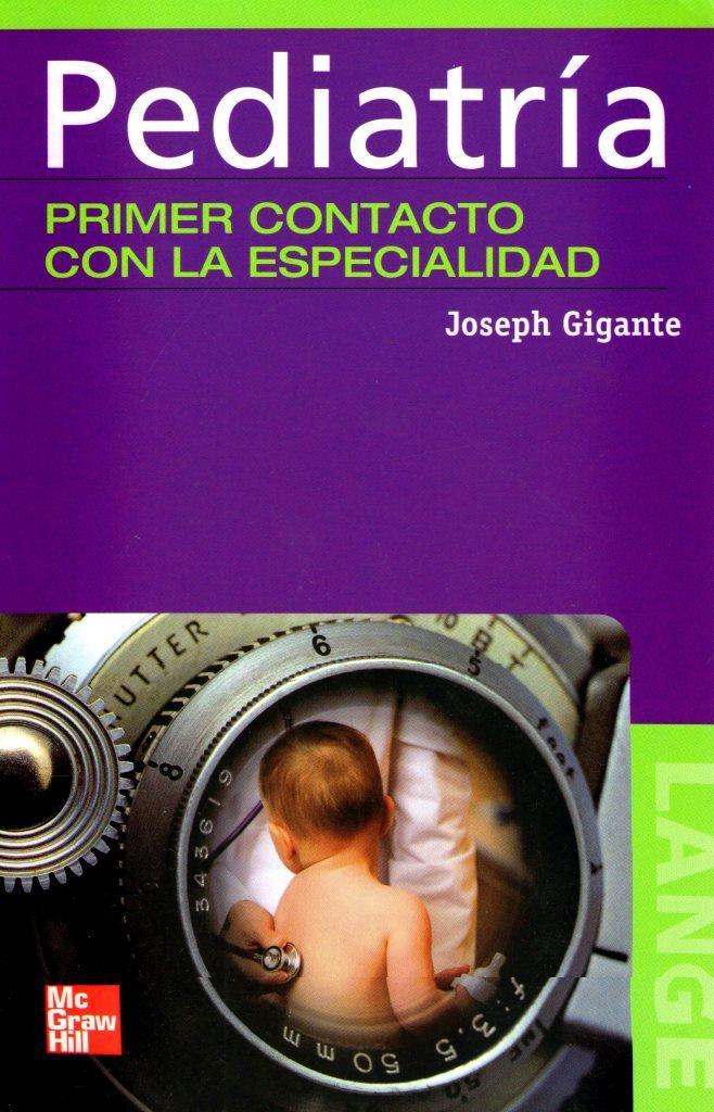 Pediatria: Primer contacto con la especialidad – Joseph Gigante