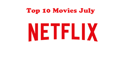 Top 3 Best Movies on Netflix • Jul 2016