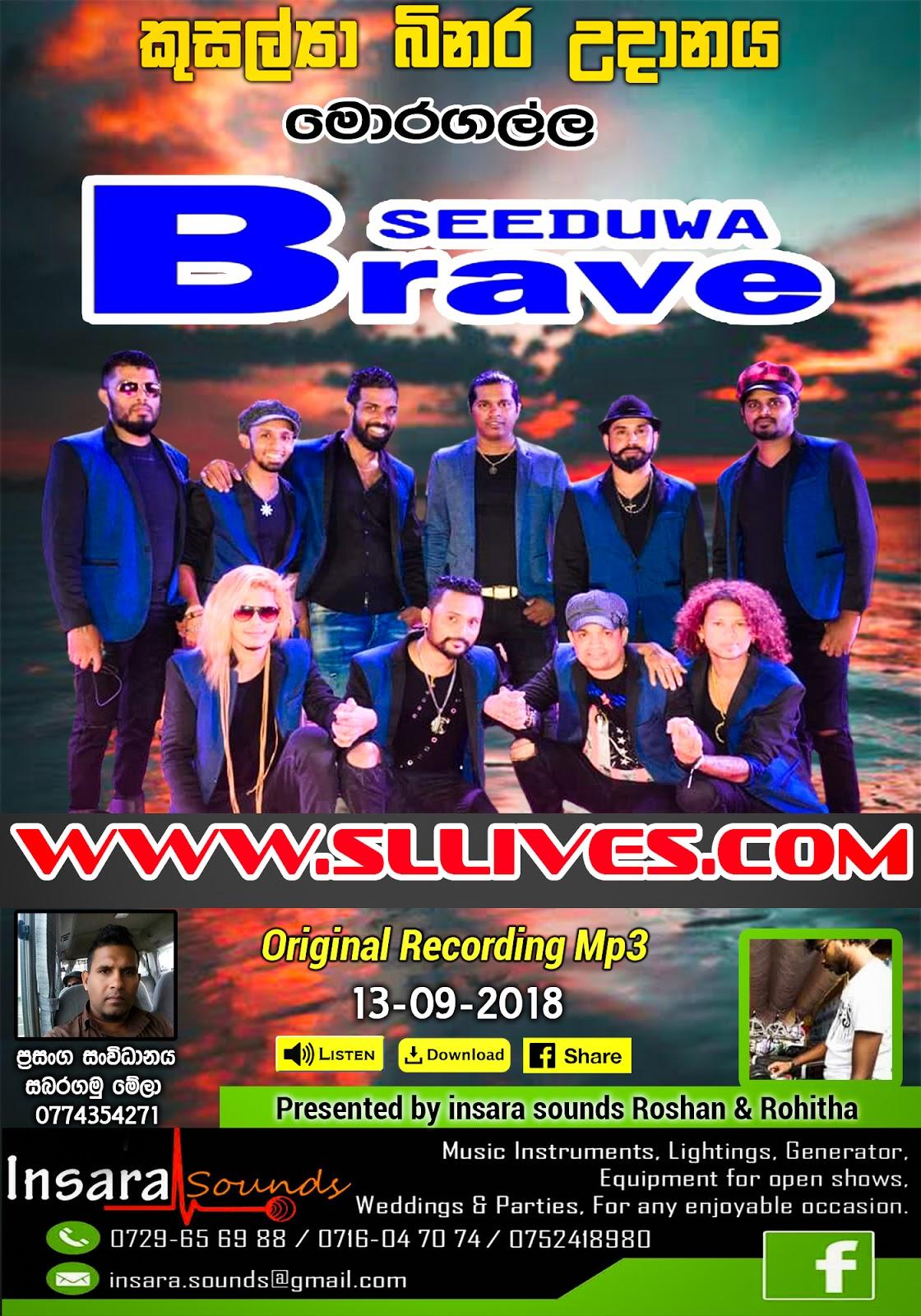 SEEDUWA BRAVE LIVE IN MORAGALLA 2018-09-13 - Www Sllives Com