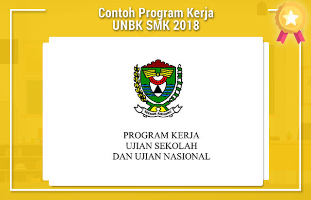 Contoh Program Kerja UNBK SMK 2018