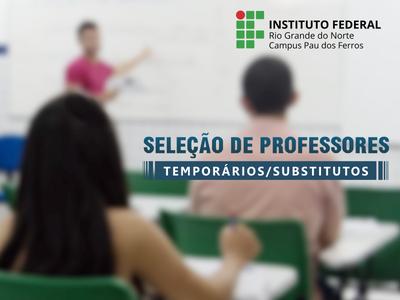 Resultado de imagem para IFRN ABRE PROCESSO SELETIVO PARA PROFESSORES SUBSTITUTOS E VISITANTES