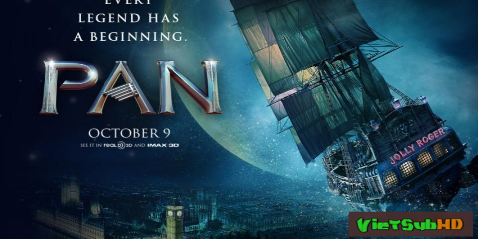 Phim Pan Và Vùng Đất Neverland VietSub HD | Pan 2015