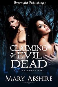 https://www.amazon.com/Claiming-Evil-Dead-Soul-Catcher-ebook/dp/B019YIILU4/ref=la_B004HXE21O_1_3?s=books&ie=UTF8&qid=1498599433&sr=1-3