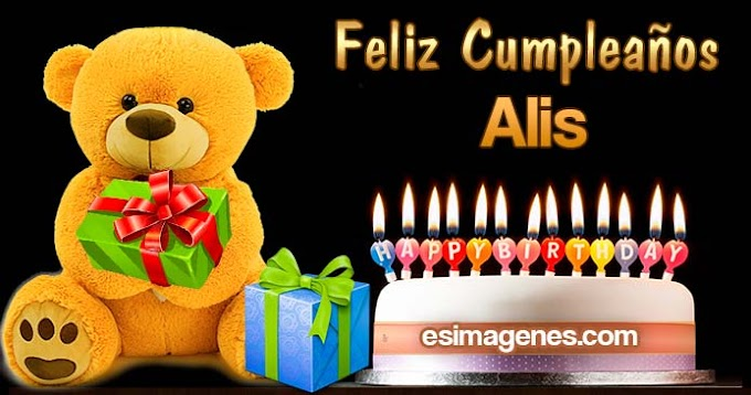 Feliz Cumpleaños Alis