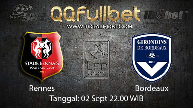 Prediksi Bola Jitu Rennes vs Bordeaux 2 September 2018 ( French Ligue 1 )