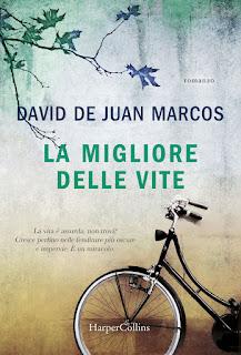 """""""La migliore delle vite"""", David de Juan Marcos - HarperCollins"""