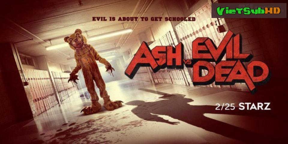 Phim Ash Và Ma Cây 3 Tập 4 VietSub HD | Ash vs Devil Season 3 2018