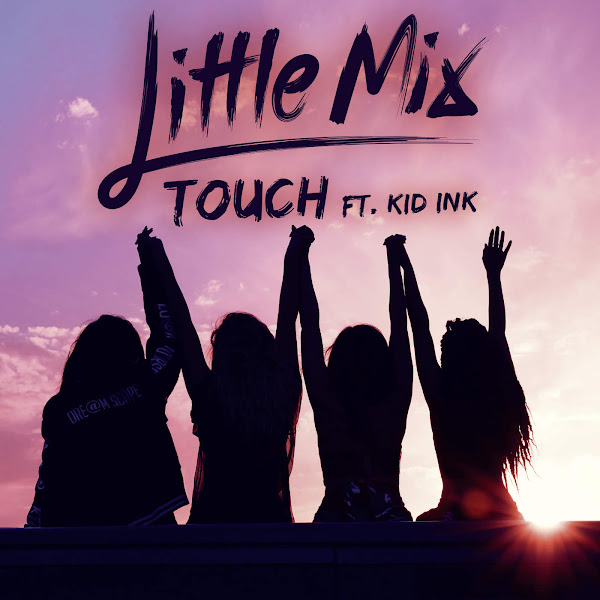 Little Mix - Touch (feat. Kid Ink) - Single Cover