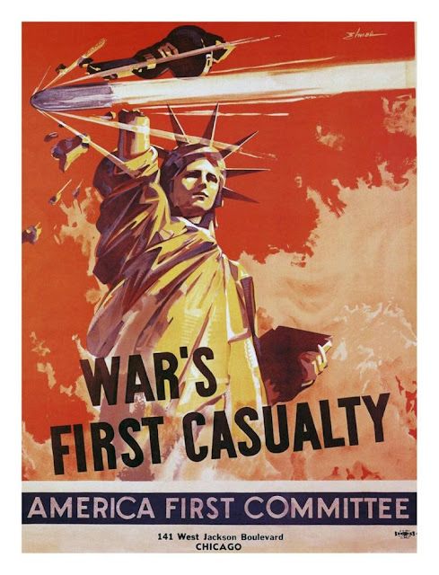 War's First Casualty poster. America First National Committee. Founded September 4, 1940. December 10, 1941.