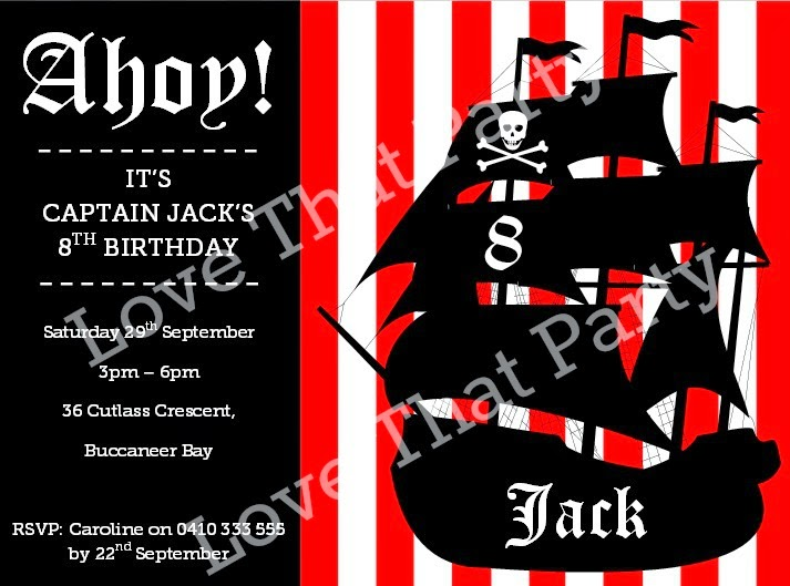 Love this Printable Pirate Ship Invitation by Love That Party. They email you a PDF file and you print it out yourself. Great idea! www.lovethatparty.com.au